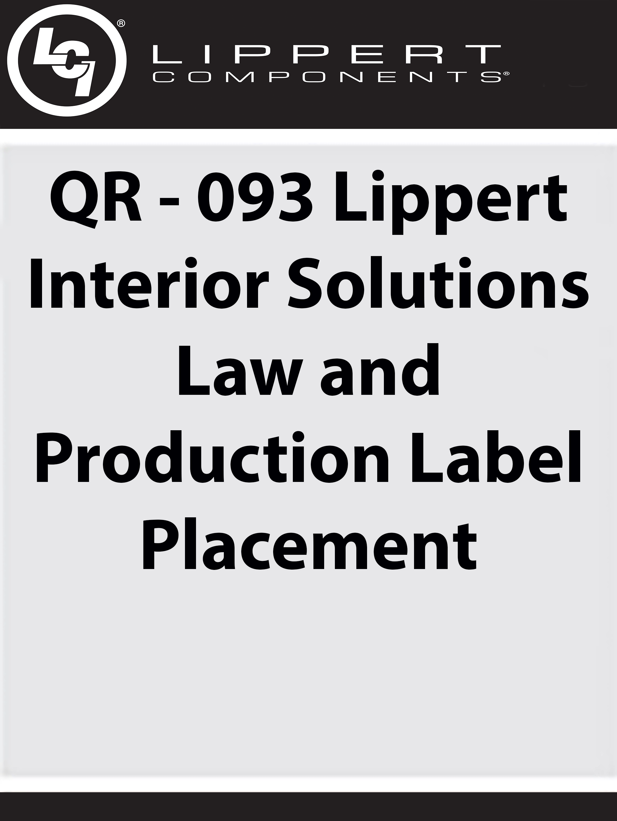QR - 093: Interiors Law Production Label Placement