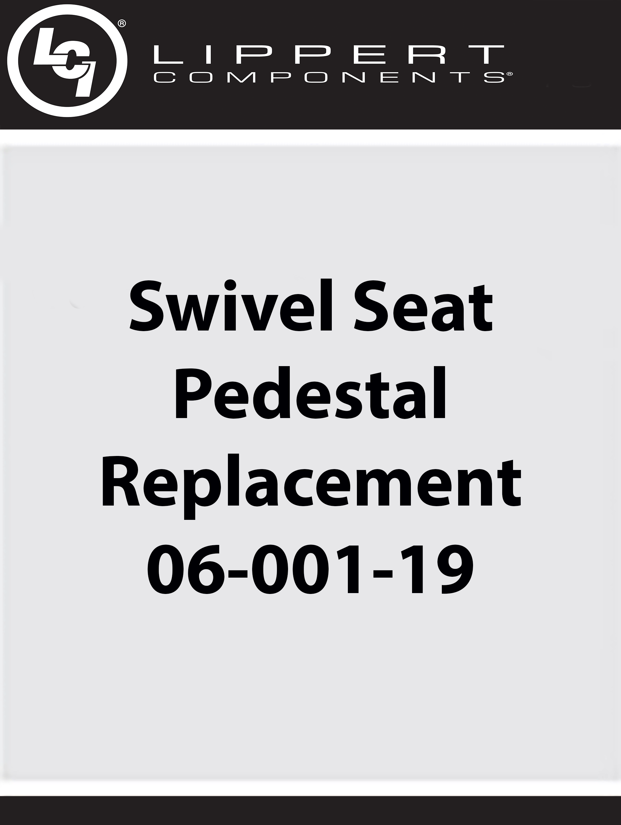 Swivel Seat Pedestal Replacement 06-001-19